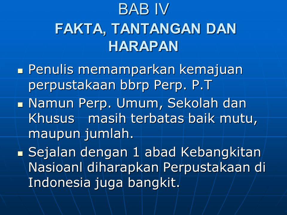 BAB IV FAKTA, TANTANGAN DAN HARAPAN