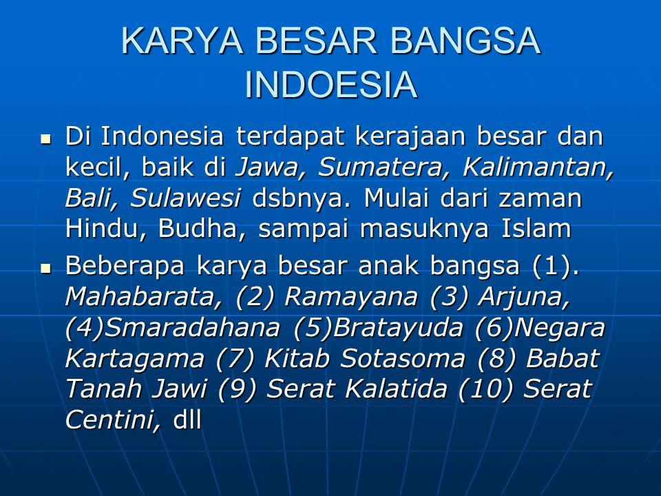 KARYA BESAR BANGSA INDOESIA