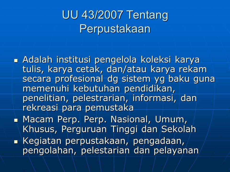 UU 43/2007 Tentang Perpustakaan