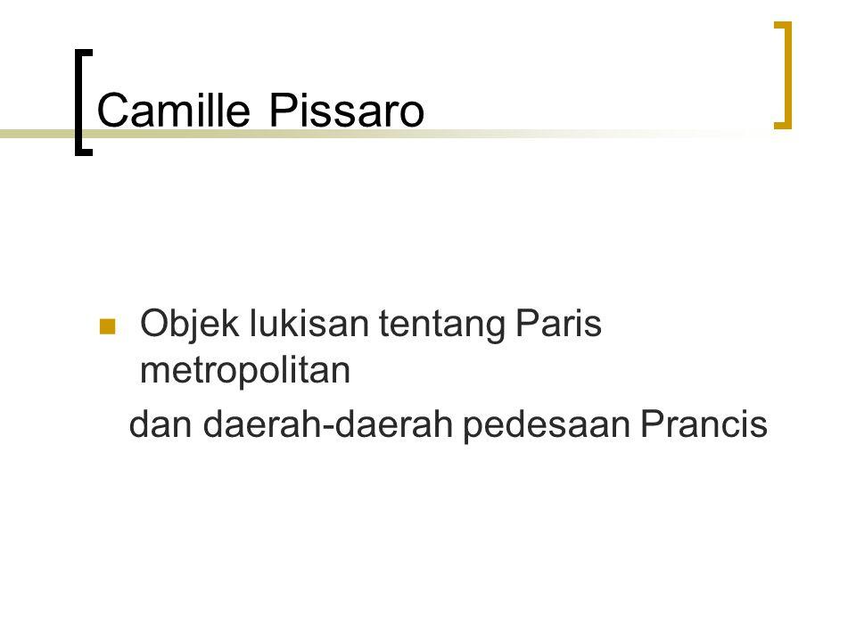 Camille Pissaro Objek lukisan tentang Paris metropolitan