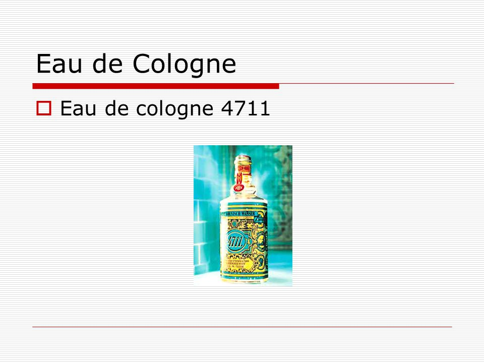 Eau de Cologne Eau de cologne 4711