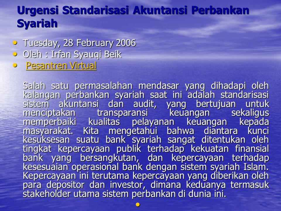 Urgensi Standarisasi Akuntansi Perbankan Syariah