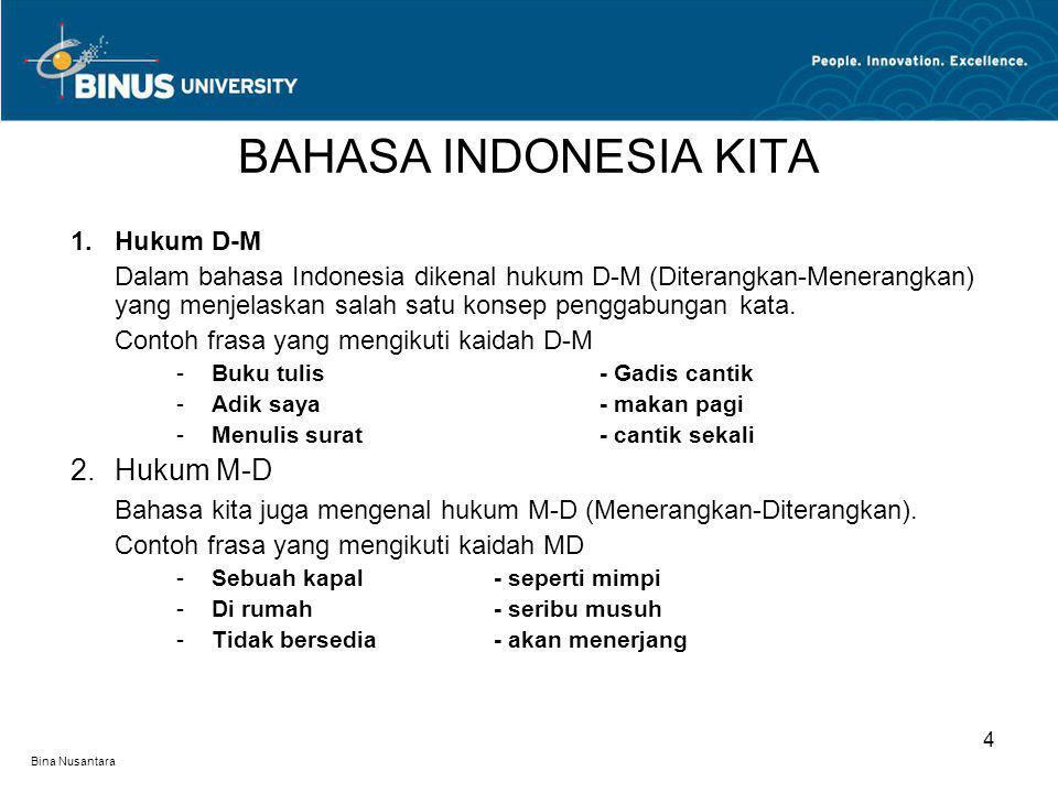 BAHASA INDONESIA KITA Hukum M-D