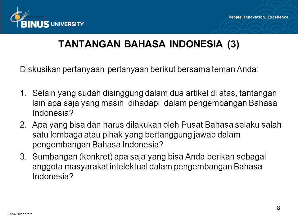 TANTANGAN BAHASA INDONESIA (3)