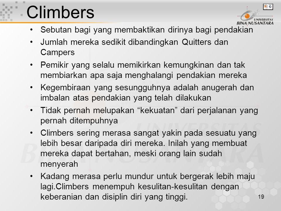 Climbers Sebutan bagi yang membaktikan dirinya bagi pendakian