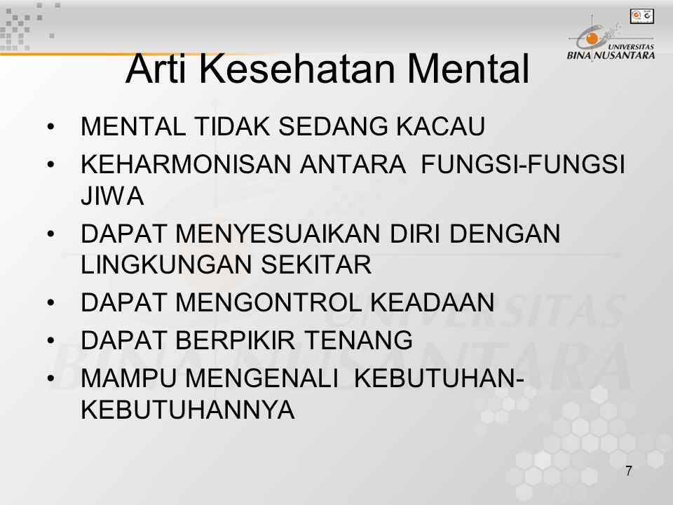 Arti Kesehatan Mental MENTAL TIDAK SEDANG KACAU