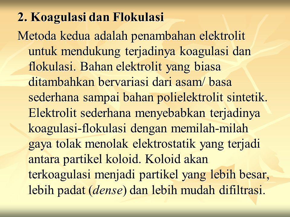 2. Koagulasi dan Flokulasi