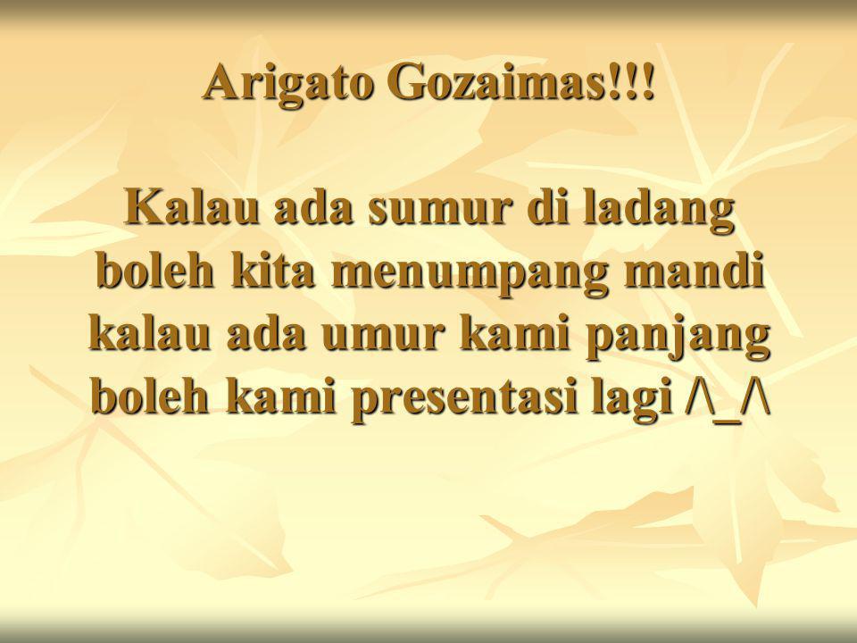 Arigato Gozaimas!!.