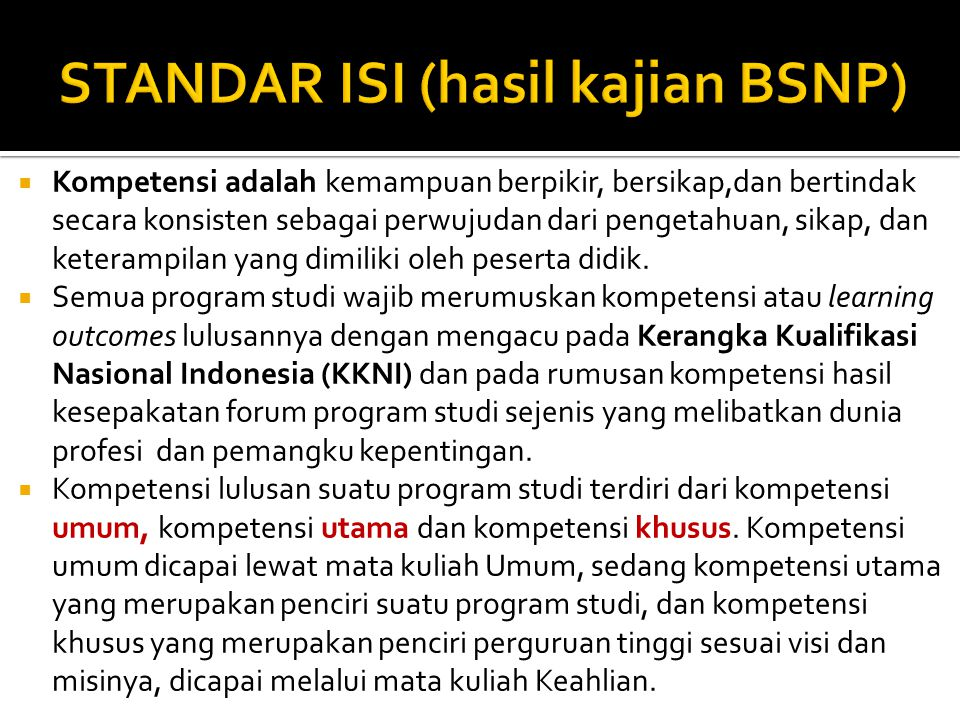 STANDAR ISI (hasil kajian BSNP)