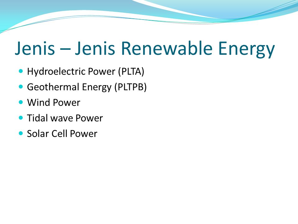 Jenis – Jenis Renewable Energy