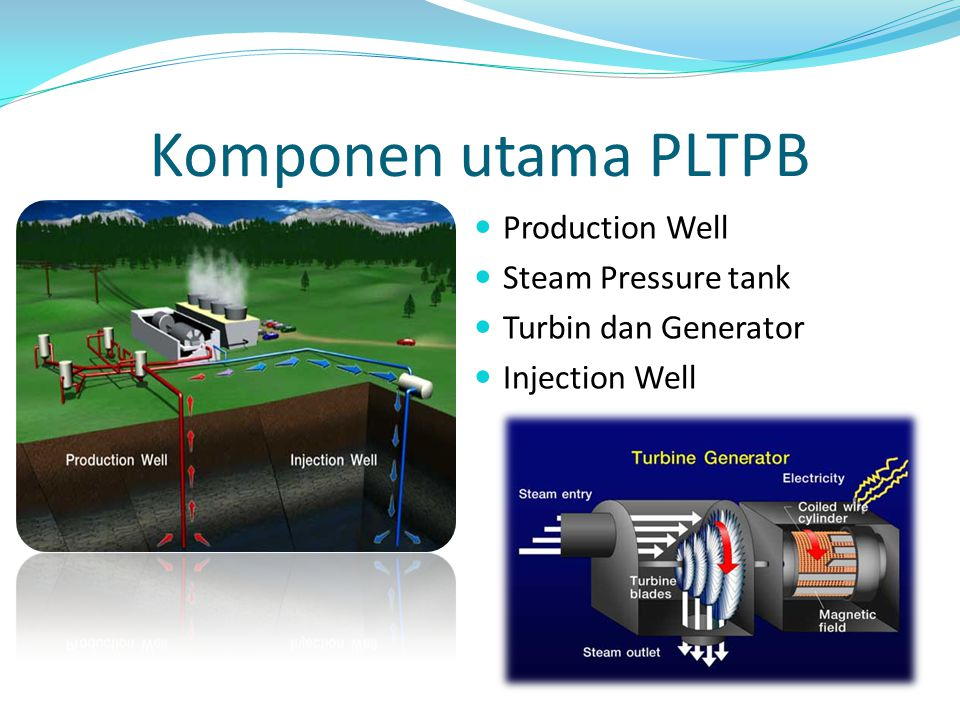 Komponen utama PLTPB Production Well Steam Pressure tank