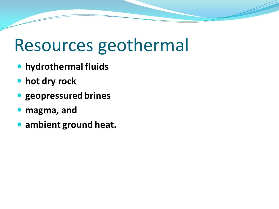Resources geothermal hydrothermal fluids hot dry rock