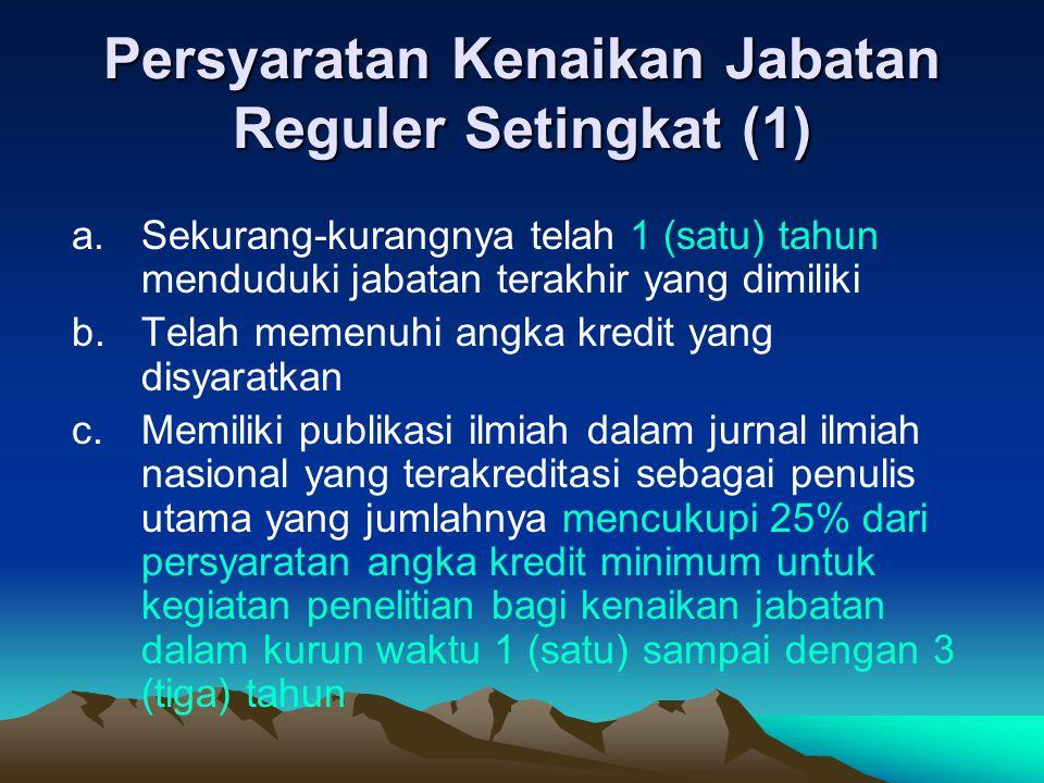 Persyaratan Kenaikan Jabatan Reguler Setingkat (1)