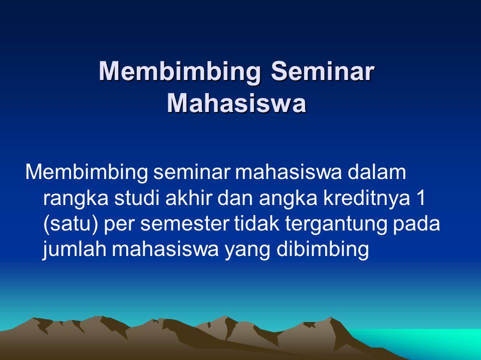 Membimbing Seminar Mahasiswa
