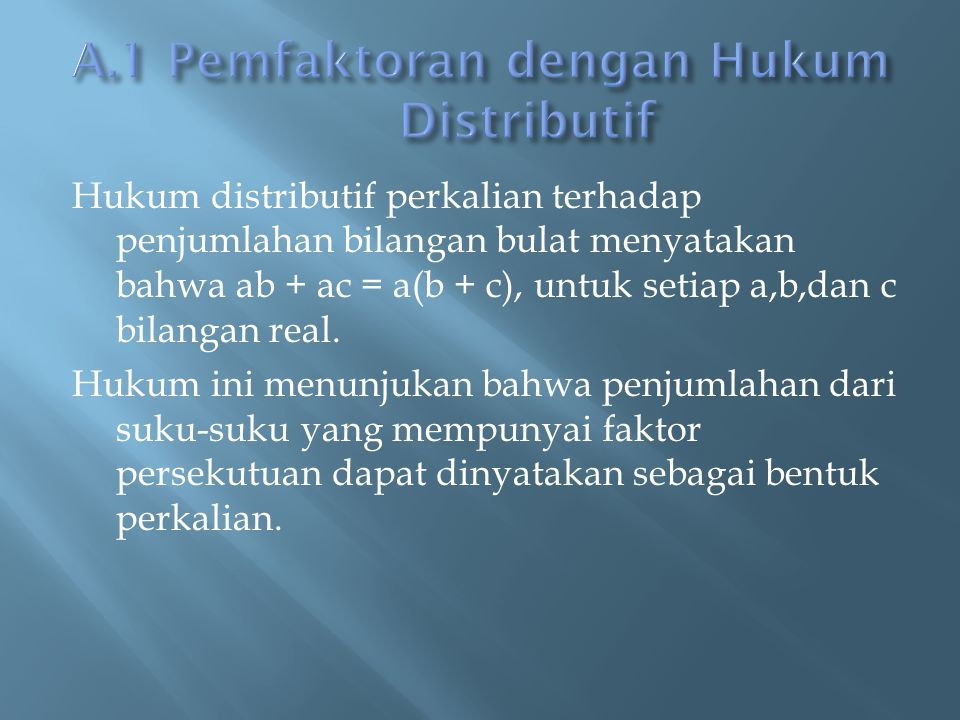 A.1 Pemfaktoran dengan Hukum Distributif