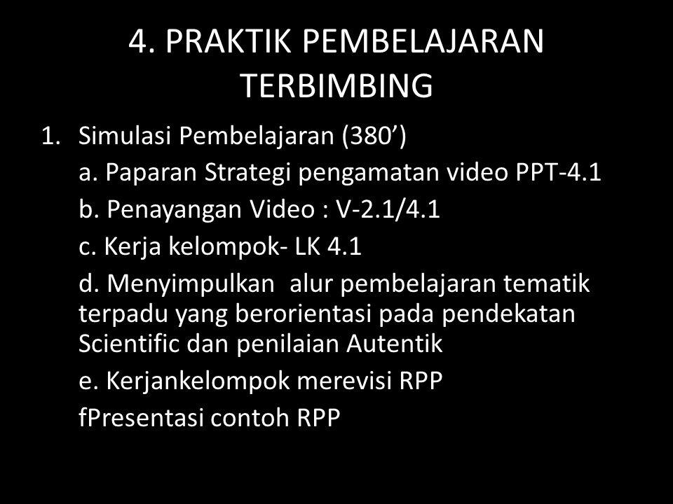 4. PRAKTIK PEMBELAJARAN TERBIMBING