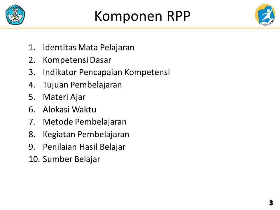 Komponen RPP Identitas Mata Pelajaran Kompetensi Dasar
