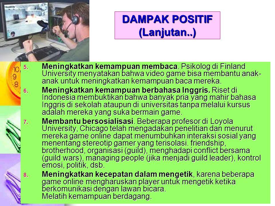 DAMPAK POSITIF (Lanjutan..)