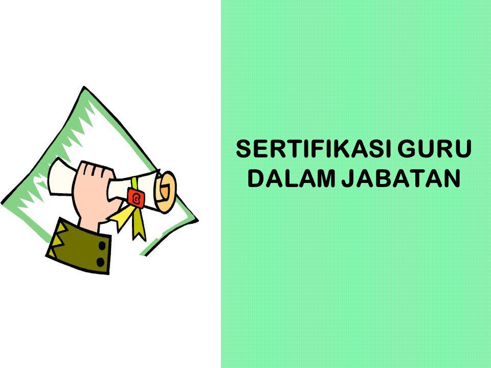 SERTIFIKASI GURU DALAM JABATAN