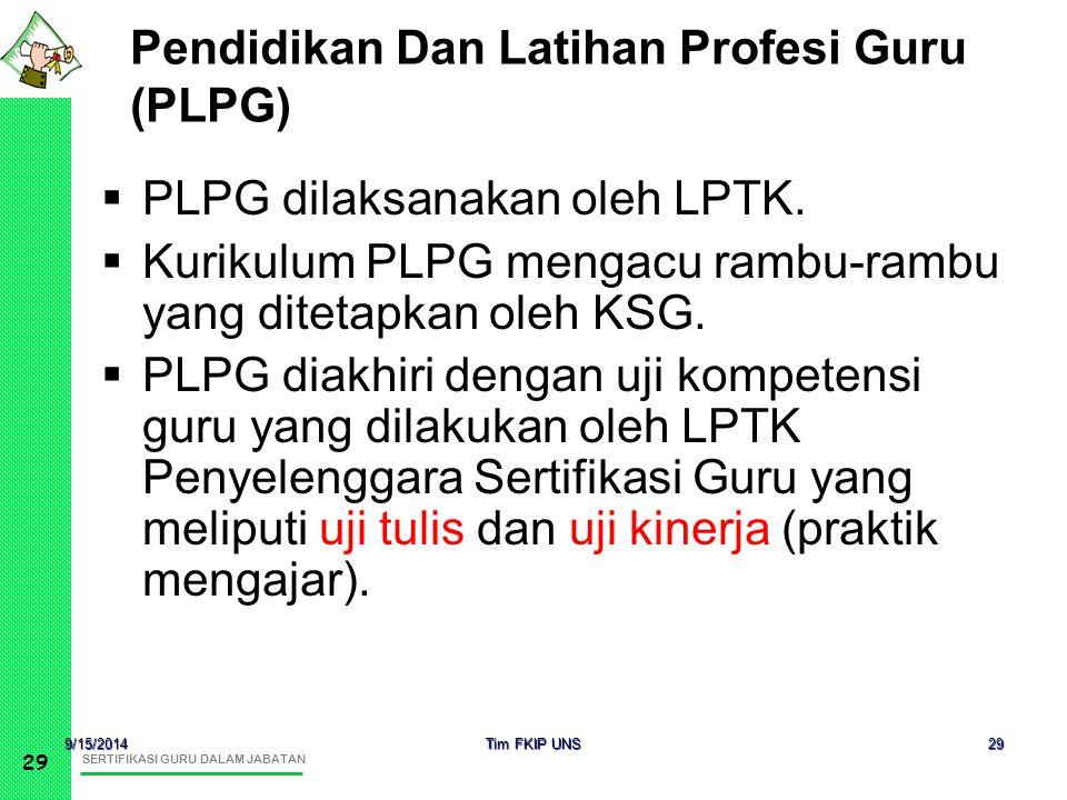 Pendidikan Dan Latihan Profesi Guru (PLPG)