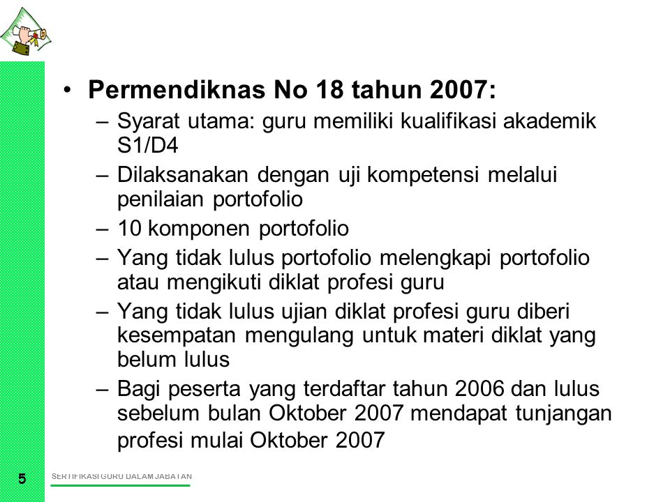 Permendiknas No 18 tahun 2007: