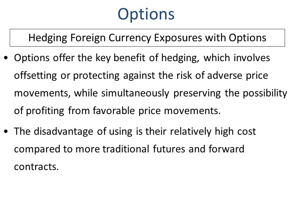 Hedging Foreign Currency Exposures with Options