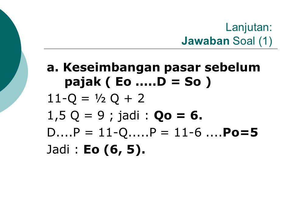 Lanjutan: Jawaban Soal (1)