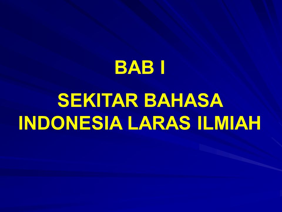 SEKITAR BAHASA INDONESIA LARAS ILMIAH