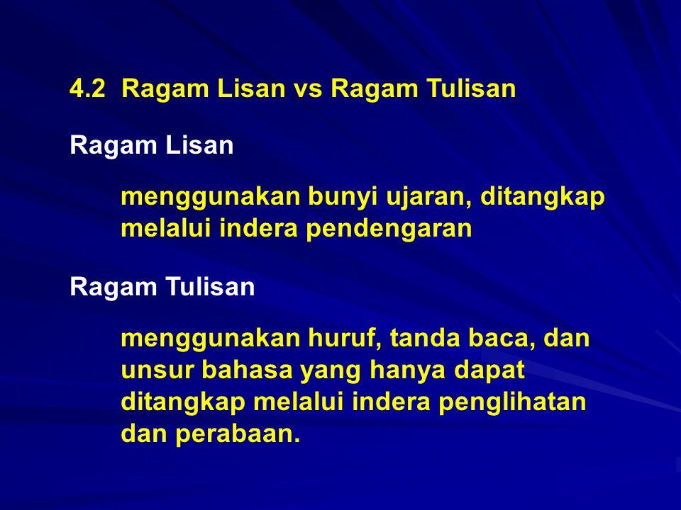 4.2 Ragam Lisan vs Ragam Tulisan