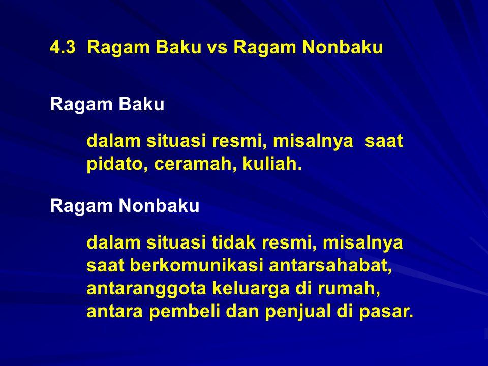 4.3 Ragam Baku vs Ragam Nonbaku