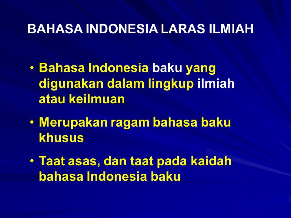 BAHASA INDONESIA LARAS ILMIAH