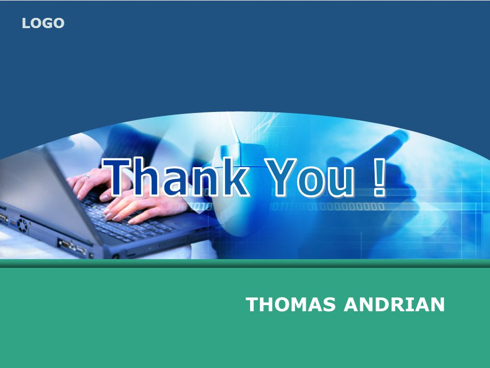 Thank You ! THOMAS ANDRIAN