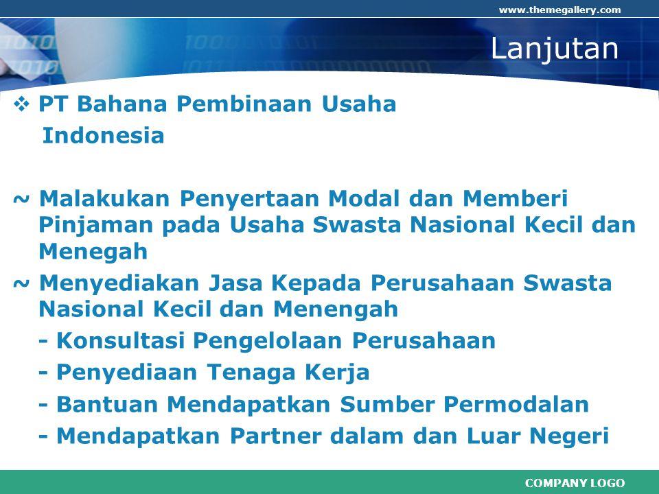Lanjutan PT Bahana Pembinaan Usaha Indonesia