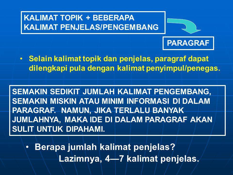 Berapa jumlah kalimat penjelas Lazimnya, 4—7 kalimat penjelas.
