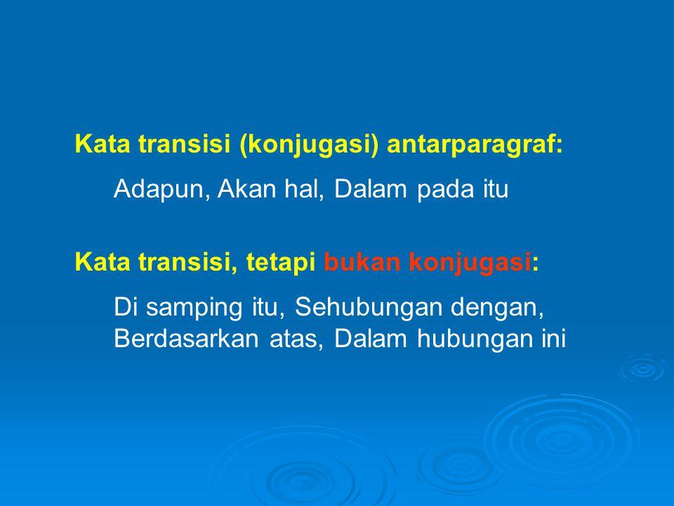 Kata transisi (konjugasi) antarparagraf: