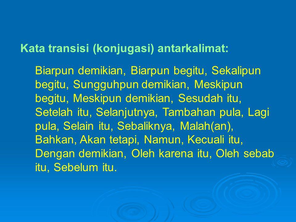 Kata transisi (konjugasi) antarkalimat: