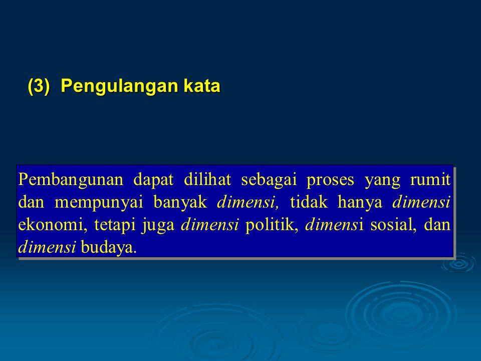 (3) Pengulangan kata