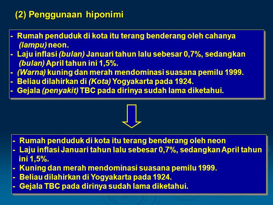 (2) Penggunaan hiponimi