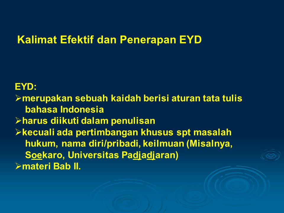 Kalimat Efektif dan Penerapan EYD