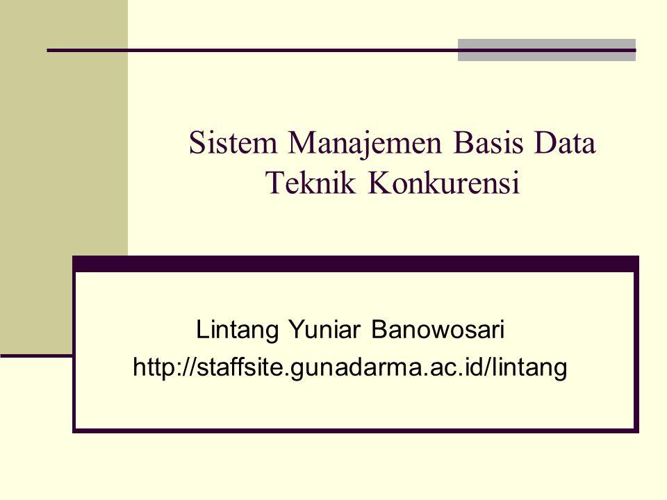Sistem Manajemen Basis Data Teknik Konkurensi