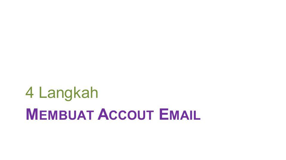 4 Langkah Membuat Accout Email