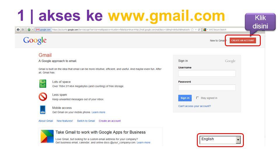 1 | akses ke www.gmail.com Klik disini