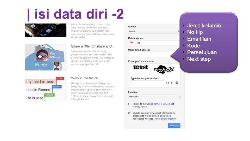 3 | isi data diri -2 Jenis kelamin No Hp Email lain Kode Persetujuan