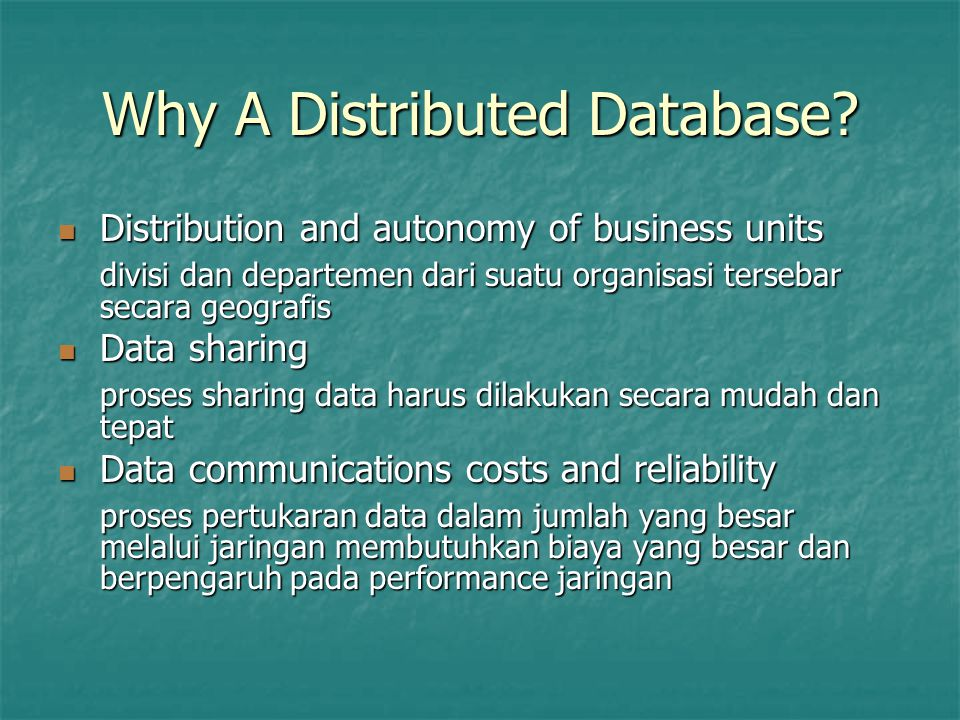 Why A Distributed Database