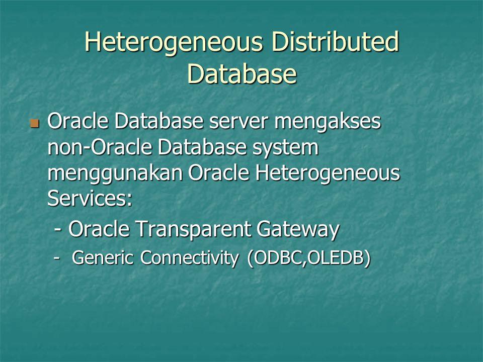 Heterogeneous Distributed Database