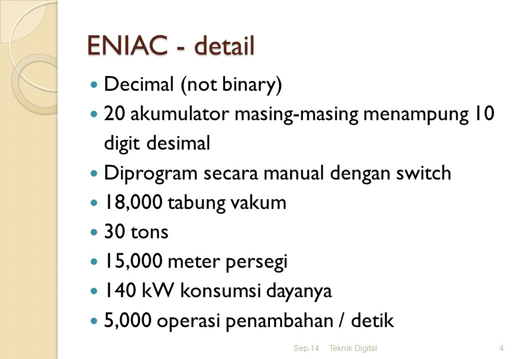 ENIAC - detail Decimal (not binary)