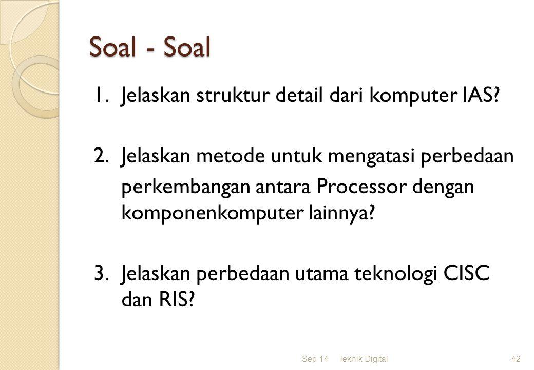 Soal - Soal 1. Jelaskan struktur detail dari komputer IAS