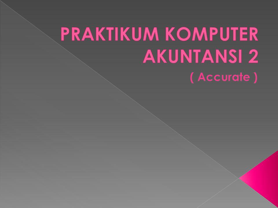 PRAKTIKUM KOMPUTER AKUNTANSI 2