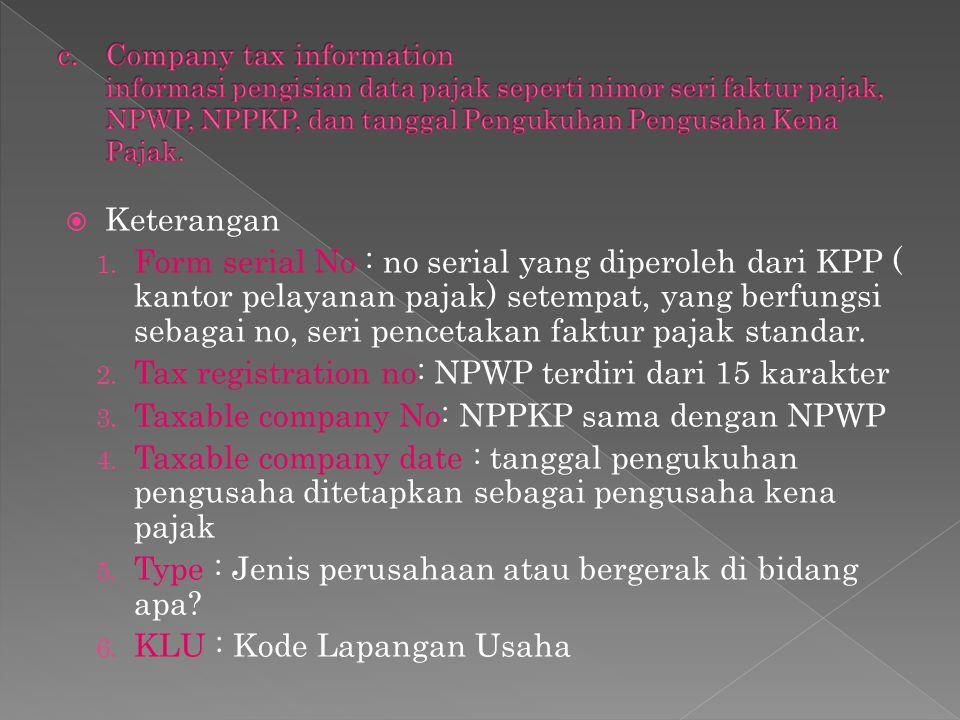 Tax registration no: NPWP terdiri dari 15 karakter