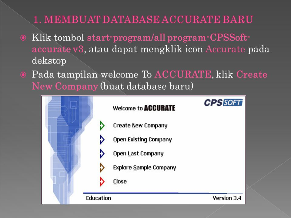 1. MEMBUAT DATABASE ACCURATE BARU